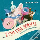 Regular Show - É Uma Vida Normal