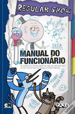 Wook.pt - Regular Show - Manual do Funcionário