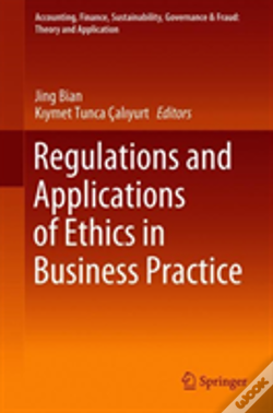 Wook.pt - Regulations And Applications Of Ethics In Business Practice