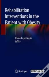 Rehabilitation Interventions In The Patient With Obesity