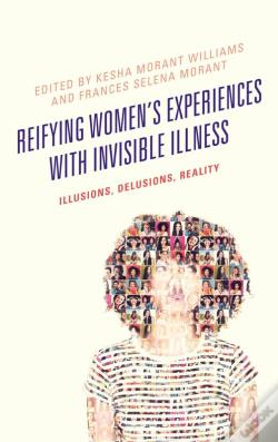 Wook.pt - Reifying Women'S Experiences With Invisible Illness