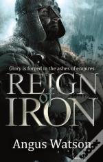 Reign Of Iron