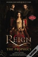 Reign: The Prophecy