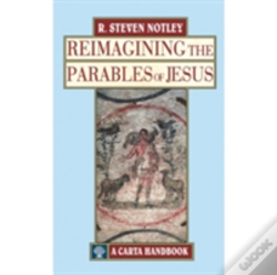 Wook.pt - Reimagining The Parables Of Jesus