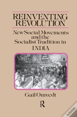 Wook.pt - Reinventing Revolution: New Social Movements And The Socialist Tradition In India