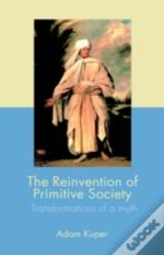 Reinvention Of Primitive Society