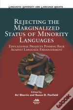 Rejecting The Marginalized Status Of Minority Languages