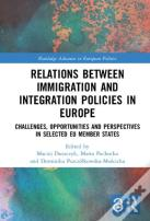 Relations Between Immigration And Integration Policies In Europe (Open Access)