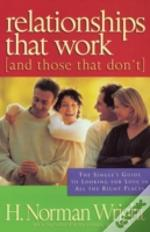 Relationships That Work And Those