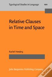 Relative Clauses In Time And Space