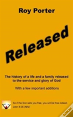 Wook.pt - Released: The History Of A Life And A Family Released To The Service And Glory Of God