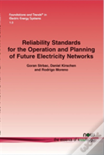 Reliability Standards For The Operation And Planning Of Future Electricity Networks