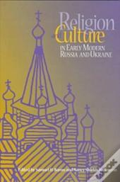 Religion And Culture In Early Modern Russia