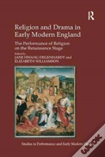 Religion And Drama In Early Modern