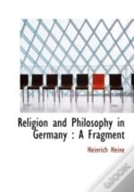 Religion And Philosophy In Germany : A F
