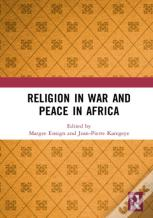 Religion In War And Peace In Africa