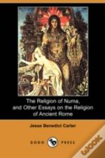 Religion Of Numa, And Other Essays On The Religion Of Ancient Rome (Dodo Press)