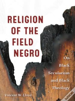 Wook.pt - Religion Of The Field Negro