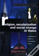 Religion, Secularization And Social Change