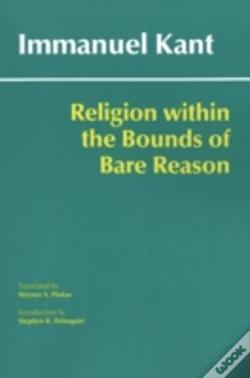 Wook.pt - Religion Within The Bounds Of Bare Reason
