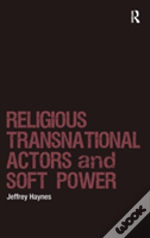 Religions, Transnational Actors And Soft Power