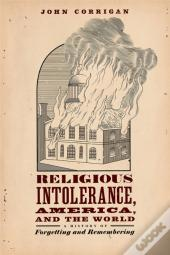 Religious Intolerance, America, And The World