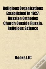 Religious Organizations Established In 1927: Russian Orthodox Church Outside Russia, Religious Science