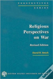 Religious Perspectives On War