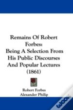 Remains Of Robert Forbes
