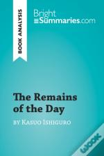 Remains Of The Day By Kazuo Ishiguro (Book Analysis)
