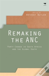 Remaking The Anc
