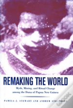 Remaking The World