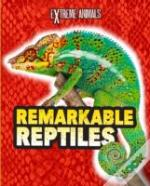 Remarkable Reptiles