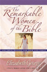 Remarkable Women Of The Bible Growth