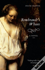 Rembrandt'S Whore