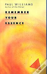 Remember Your Essence