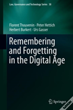 Wook.pt - Remembering And Forgetting In The Digital Age