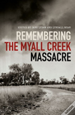 Wook.pt - Remembering The Myall Creek Massacre