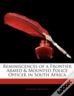 Reminiscences Of A Frontier Armed & Moun
