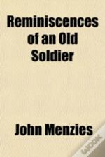 Reminiscences Of An Old Soldier