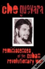 Reminiscences Of The Cuban Revolutionary