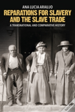 Wook.pt - Reparations For Slavery And The Slave Trade