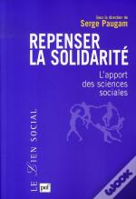 Repenser La Solidarité ; L'Apport Des Sciences Sociales