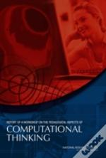 Report Of A Workshop On The Pedagogical Aspects Of Computational Thinking