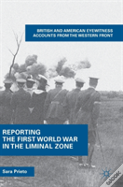 Wook.pt - Reporting The First World War In The Liminal Zone