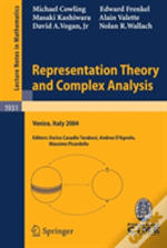 Representation Theory And Complex Analysis