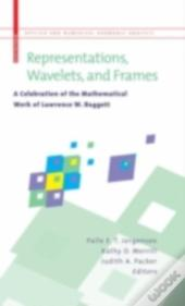 Representations, Wavelets, And Frames