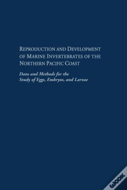 Wook.pt - Reproduction And Development Of Marine Invertebrates Of The Northern Pacific Coast
