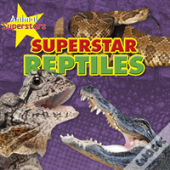 Reptile Superstars