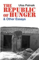 Republic Of Hunger And Other Essays